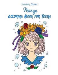 Manga Coloring Book for Teens