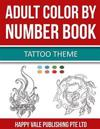 Adult Color by Number Book: Tattoo Theme