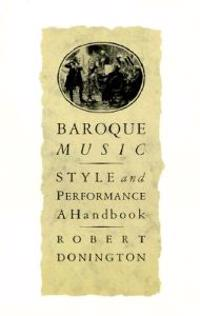 Baroque Music, Style and Performance