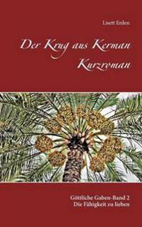 Der Krug Aus Kerman Kurzroman