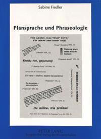 Plansprache Und Phraseologie: Empirische Untersuchungen Zu Reproduziertem Sprachmaterial Im Esperanto
