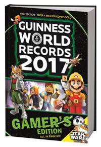 Guinness World Records 2017 : gamer´s edition