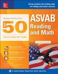 McGraw-Hill Education Top 50 Skills for a Top Score: ASVAB Reading and Math, Second Edition [With DVD]