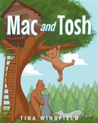 Mac and Tosh