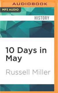 10 Days in May