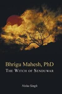 Bhrigu Mahesh, Ph.d.