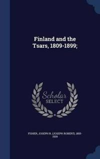 Finland and the Tsars, 1809-1899;