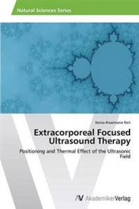 Extracorporeal Focused Ultrasound Therapy
