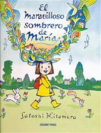 El Maravilloso Sombrero de Maria = Millie's Marvellous Hat