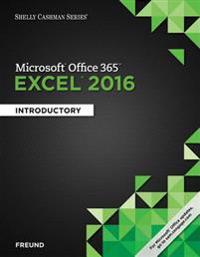 Shelly Cashman Microsoft Office 365 & Excel 2016