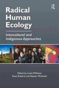 Radical Human Ecology