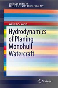 Hydrodynamics of Planing Monohull Watercraft