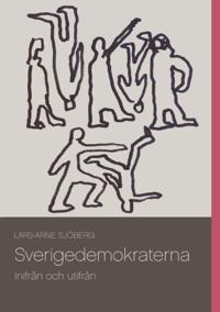 Sverigedemokraterna : Inifrån och utifrån