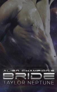 Alien Champion's Bride