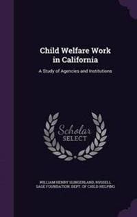 Child Welfare Work in California