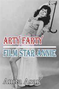 Arty Farty Film Star Annie