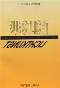Kunstlicht: Ueber Die Symbolik Kuenstlicher Beleuchtung
