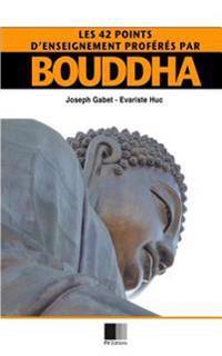 Les 42 Points D'Enseignement Proferes Par Bouddha