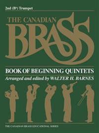 The Canadian Brass Book of Beginning Quintets: 2nd Trumpet