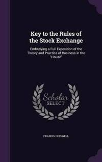 Key to the Rules of the Stock Exchange