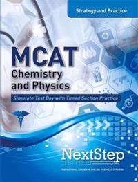 MCAT Chemistry and Physics: Strategy and Practice