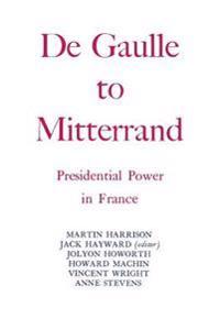 De Gaulle to Mitterrand
