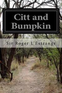 Citt and Bumpkin