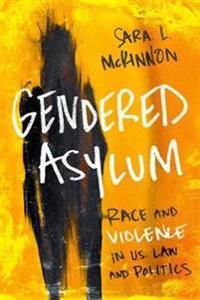 Gendered Asylum