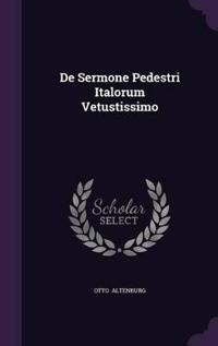 de Sermone Pedestri Italorum Vetustissimo