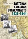 Laatokan Karjalan sotakartasto 1939-1944
