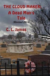 Cloudmaker: A Dead Man's Tale