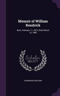 Memoir of William Kendrick