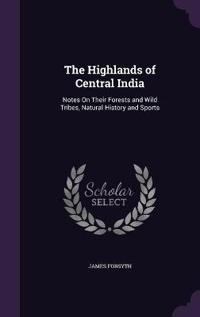 The Highlands of Central India