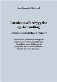 Paradentoseforebyggelse og -behandling