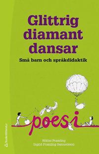 Glittrig diamant dansar - Små barn och språkdidaktik
