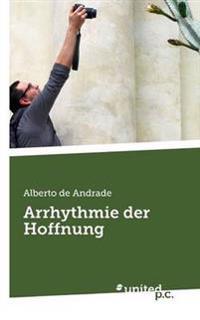 Arrhythmie Der Hoffnung