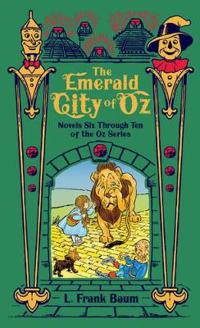 The Emerald City of Oz (Barnes & Noble Omnibus Leatherbound Classics)