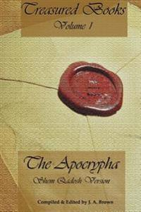 Treasured Books Volume 1: The Apocrypha: Shem Qadosh Version