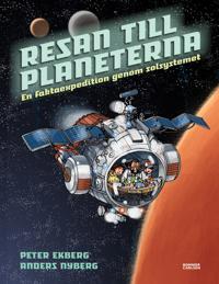 Resan till planeterna : en faktaexpedition genom solsystemet