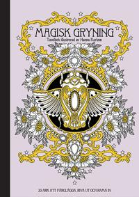 Magisk gryning : tavelbok - 20 ark att färglägga, riva ut och rama in
