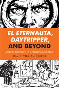 El Eternauta, Daytripper, and Beyond