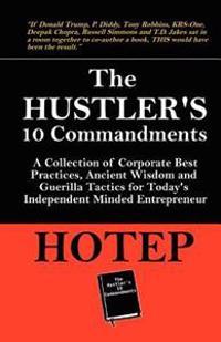 The Hustler's 10 Commandments