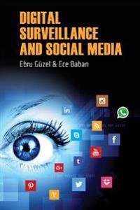 Digital Surveillance and Social Media