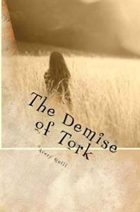 The Demise of Tork