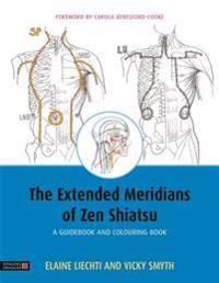 The Extended Meridians of Zen Shiatsu