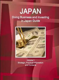 Japan Doing Business and Investing in Japan Guide