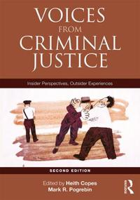 Voices from Criminal Justice: Insider Perspectives, Outsider Experiences