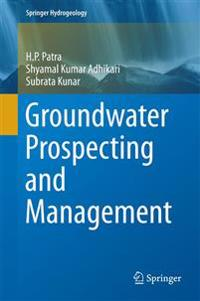 Groundwater Prospecting and Management