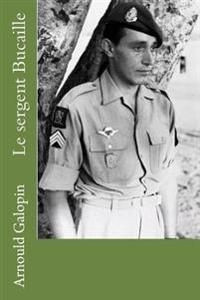 Le Sergent Bucaille