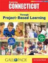 Exploring Connecticut Through Project-Based Learning